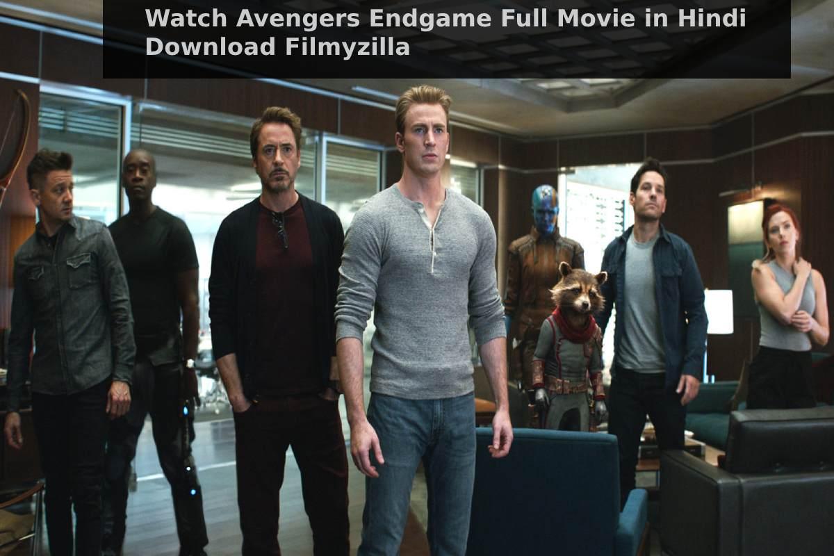 Avengers Endgame Full Movie in Hindi Download Filmyzilla