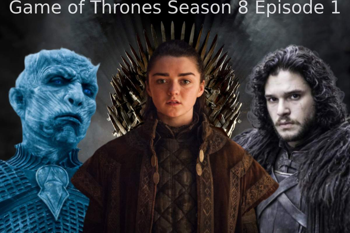 Game of Thrones Season 8 Episode 1 (1)