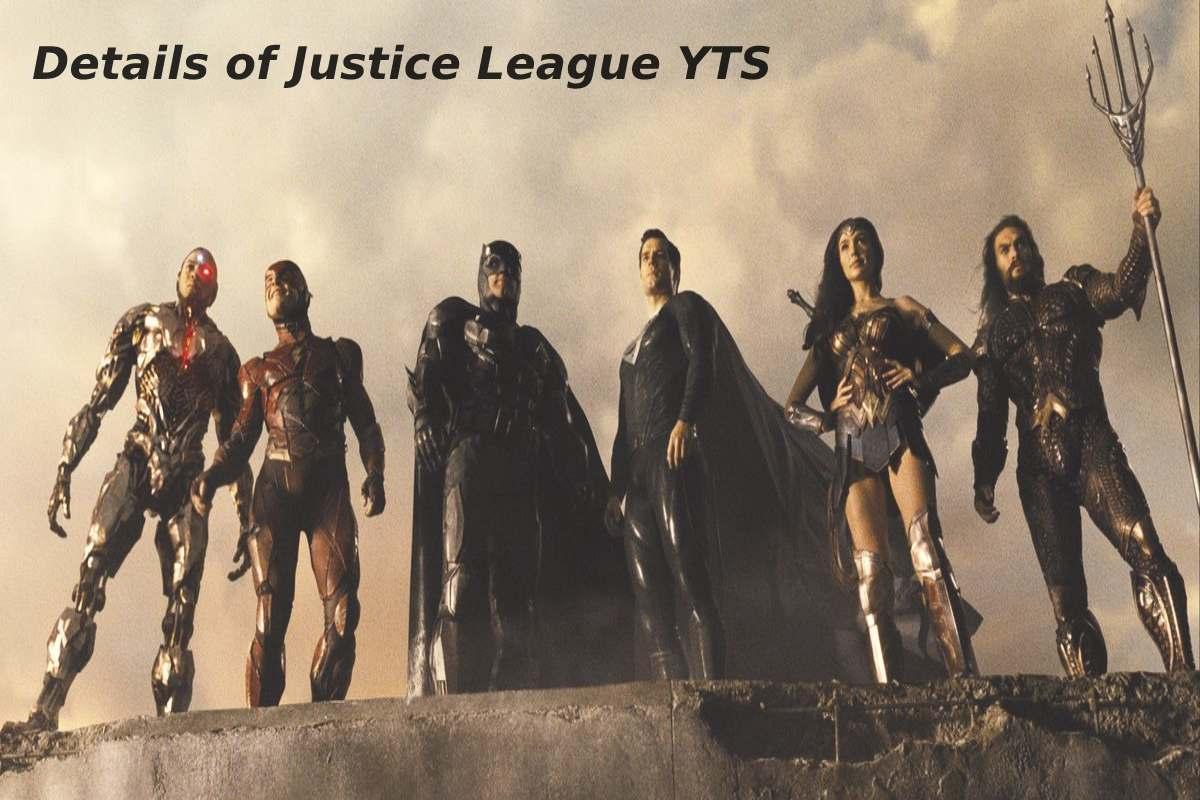 Details of Justice League YTS