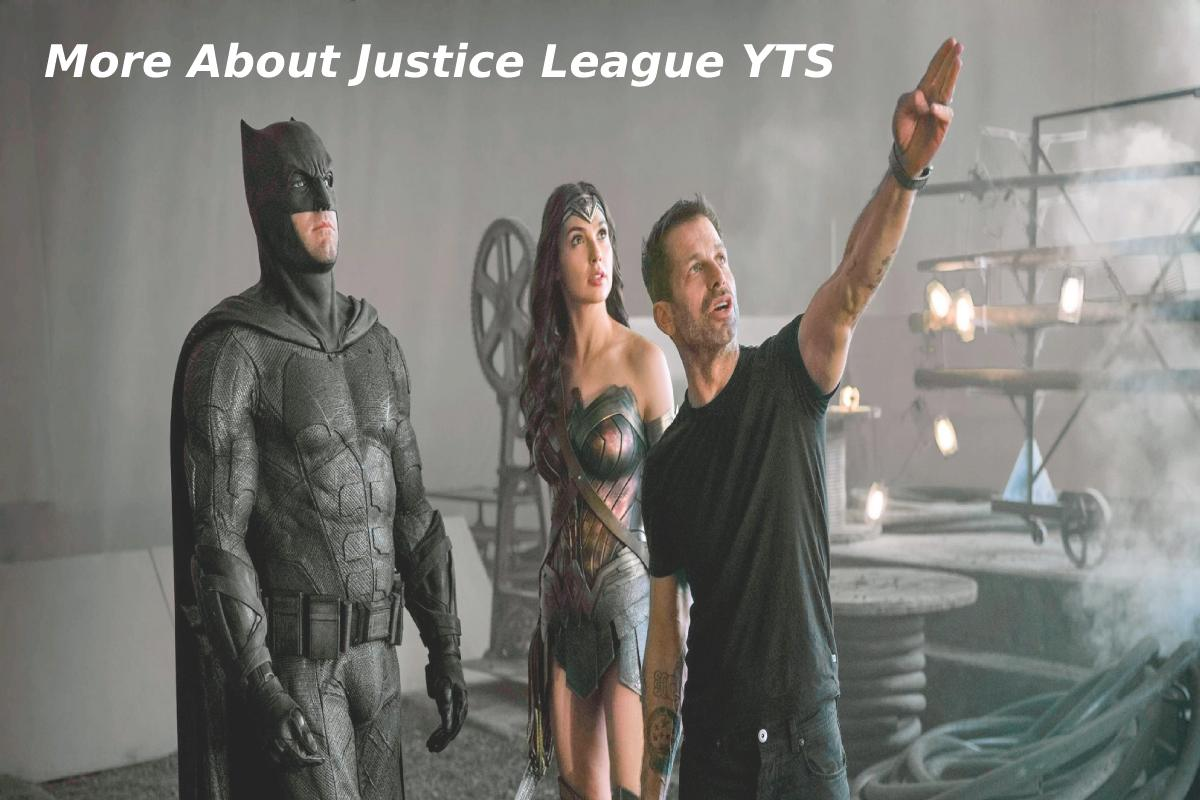 More About Justice League YTS