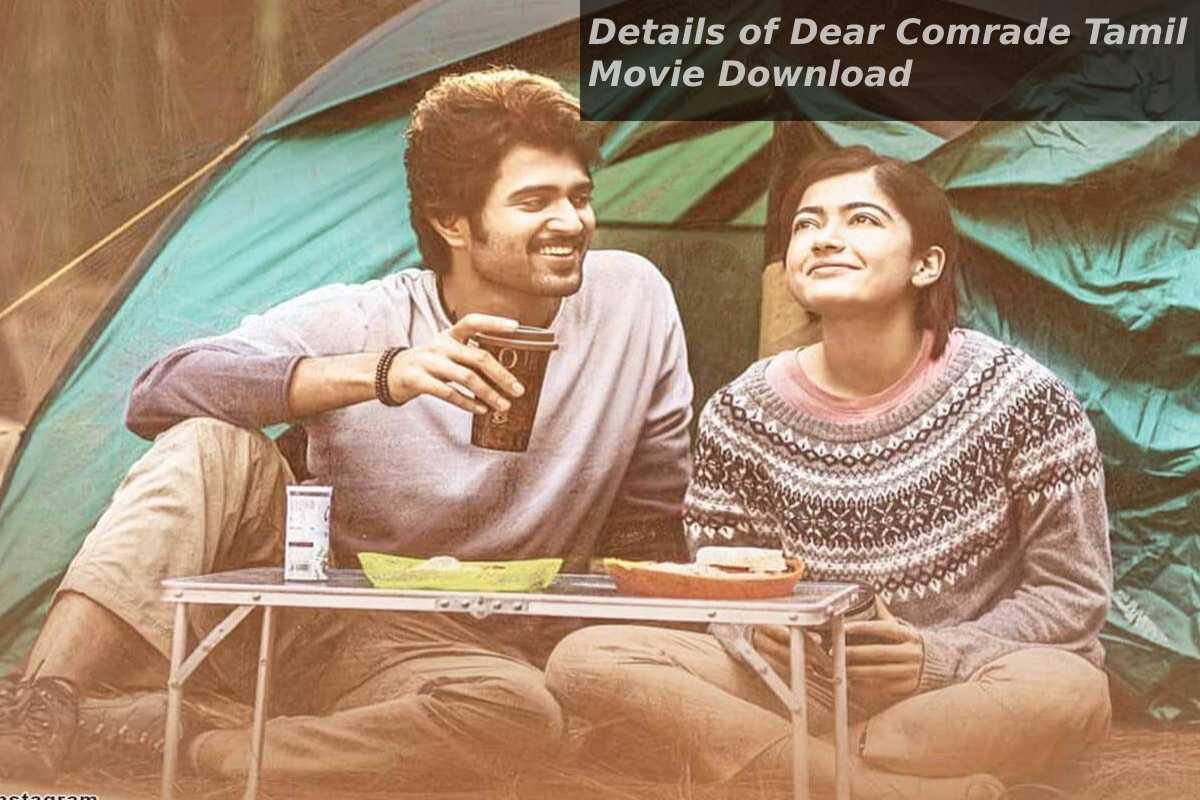 Details of Dear Comrade Tamil Movie Download