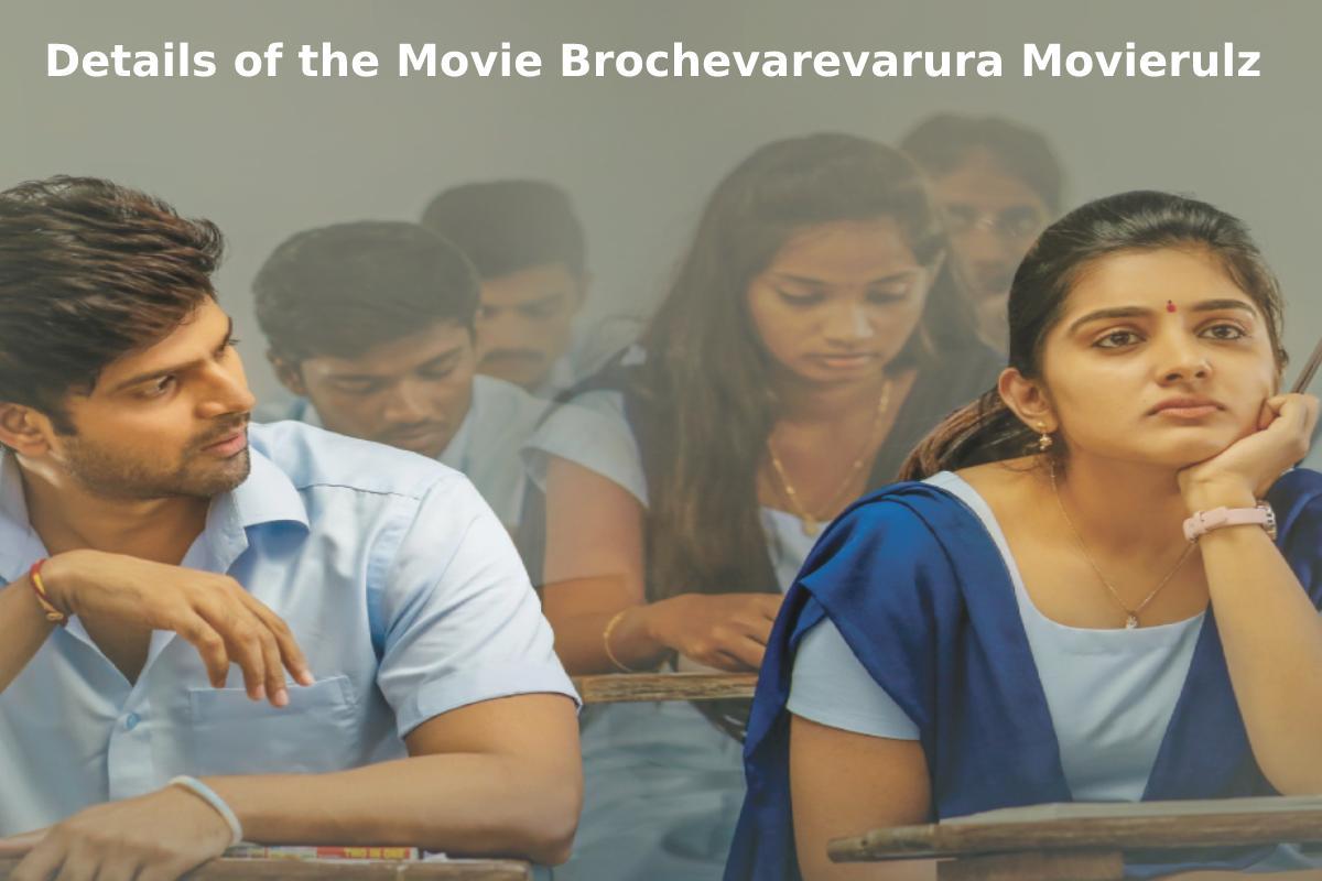 More About Movie Brochevarevarura Movierulz