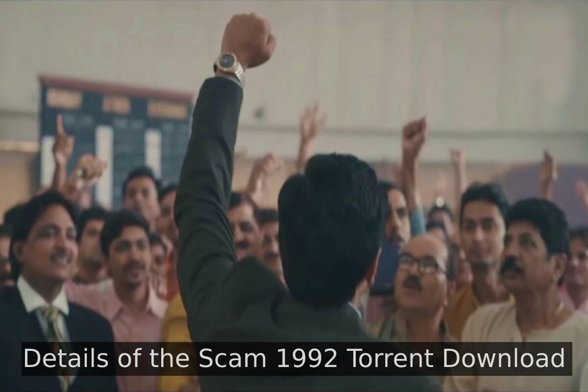 Scam 1992 Torrent Download