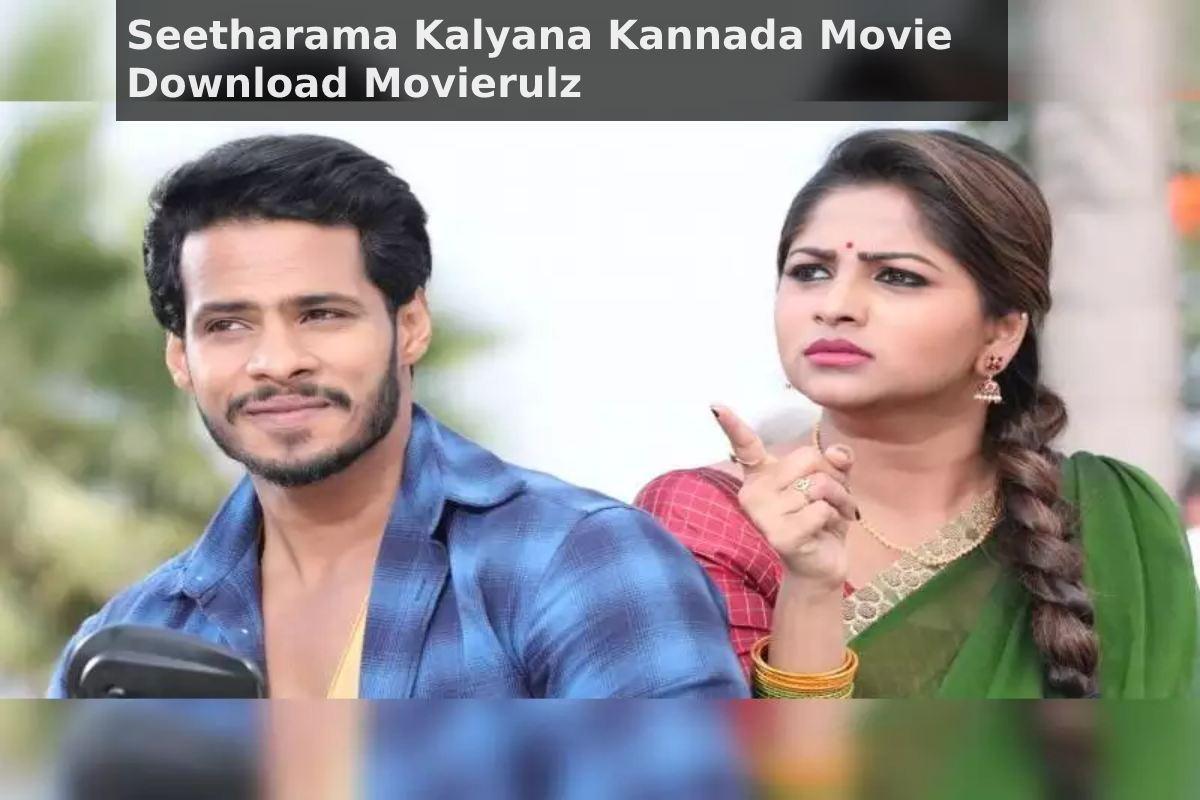 Seetharama Kalyana Kannada Movie Download Movierulz