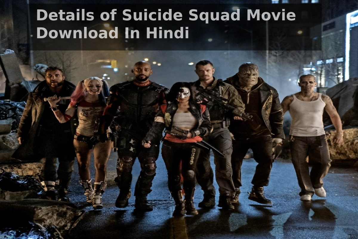 Suicide Squad Movie Download In Hindi (1)
