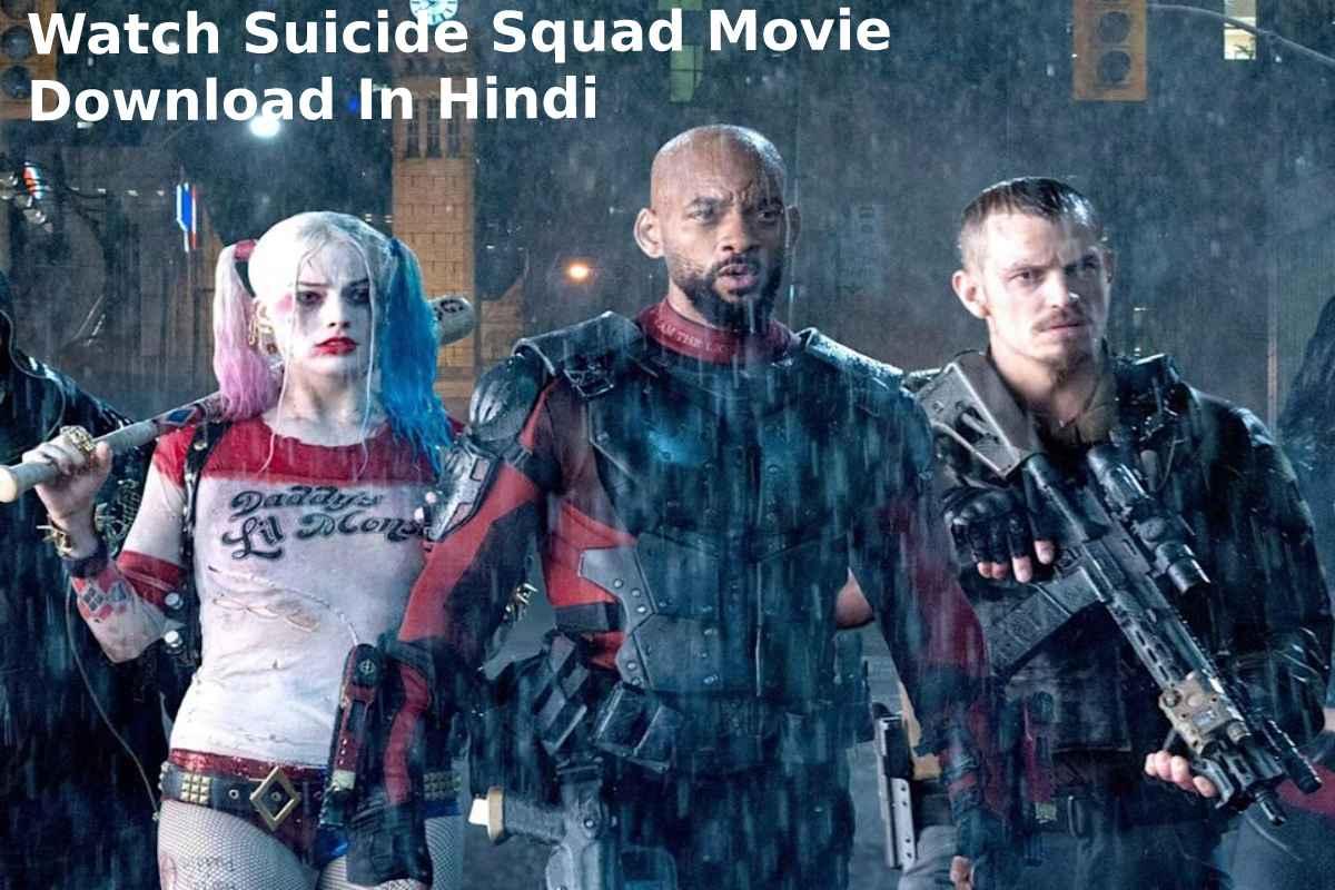 Suicide Squad Movie Download In Hindi (2)