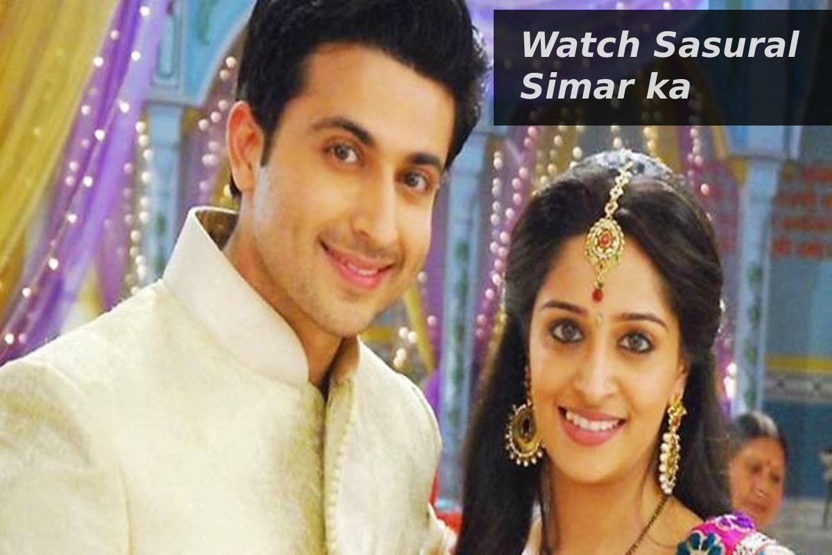 Watch Sasural Simar ka