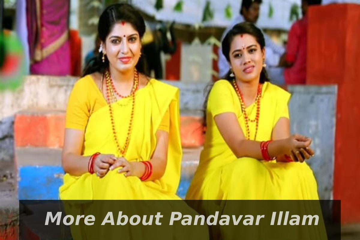 More About Pandavar Illam