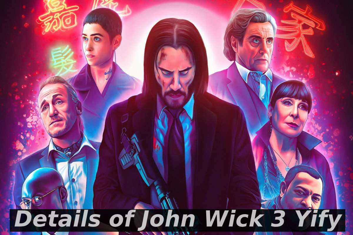 John Wick 3 Yify - Details, Links to Watch, and More