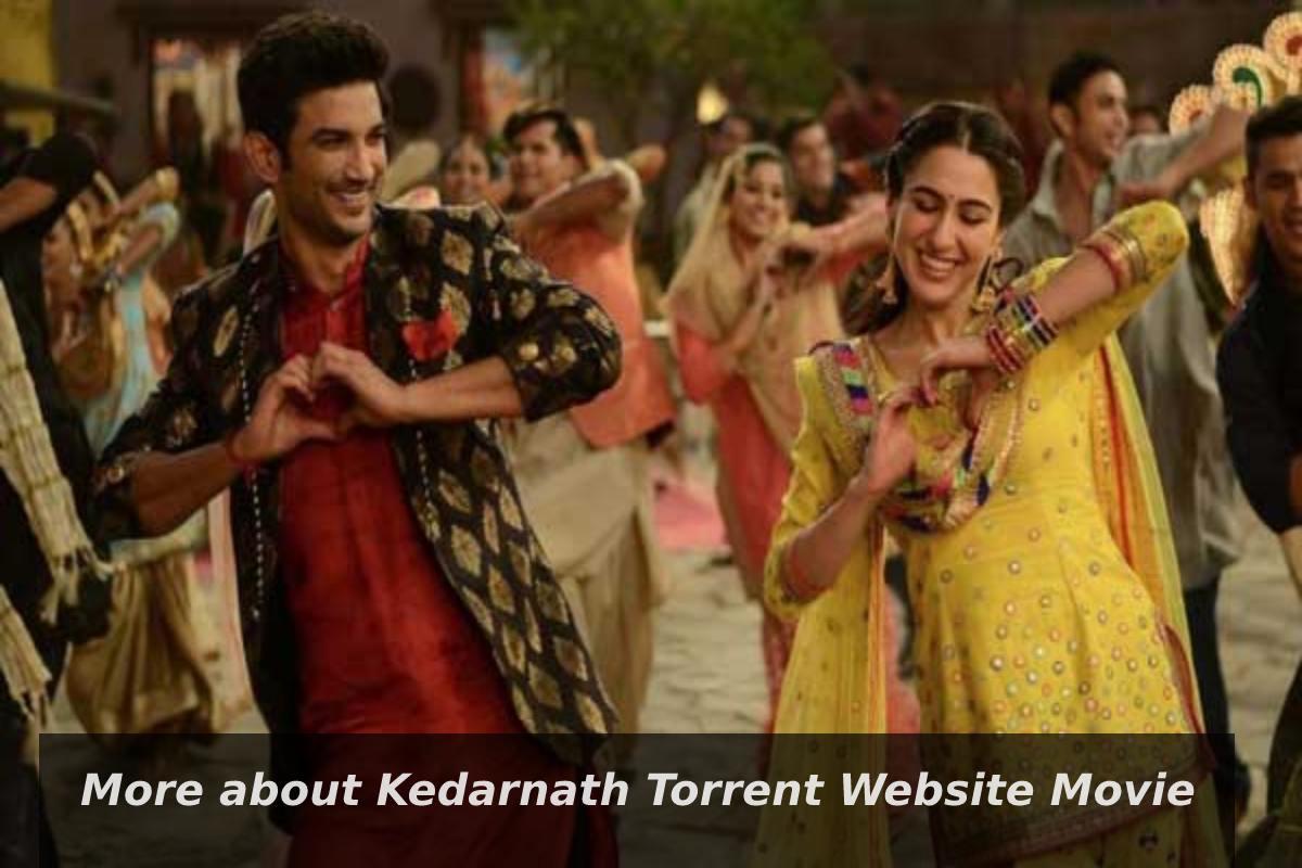 More about Kedarnath Torrent Website Movie